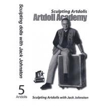Jack Johnson Video 5 - Sculpting Artdolls