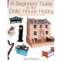 A Beginners' Guide To The Doll House Hobby