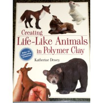Creating Life-Like Animals in Polymer Clay Book